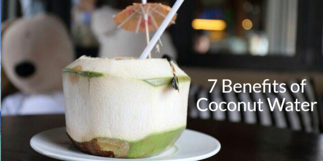 7 Benefits of Coconut Water