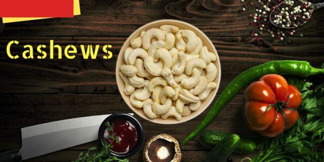 10 Amazing Benefits of Cashews