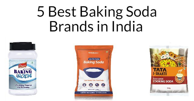 5 Best Baking Soda Brands in India