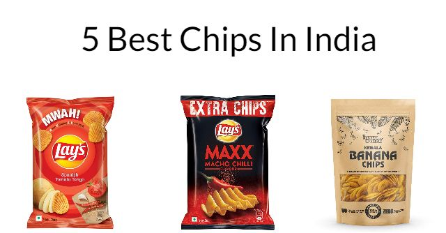 5 Best Chips in India 2021