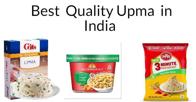 5 Best Quality Upma in India 2021